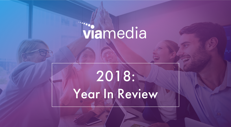 viamedia 2018 year in review